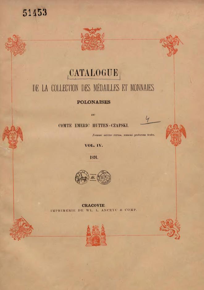 Catalogue de la collection des médailles et monnaies polonaises du comte Emeric Hutten-Czapski Vol. 4.